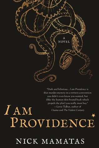 I Am Providence, by Nick Mamatas
