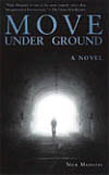 """Move Under Ground,"" by Nick Mamatas"