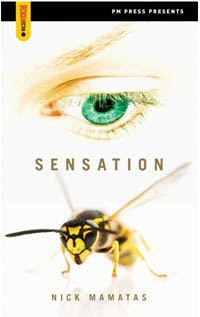 Sensation, by Nick Mamatas