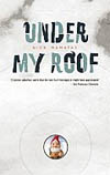 """Under My Roof,"" by Nick Mamatas"